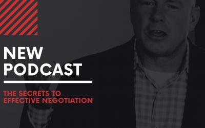 Episode #9 – The Secrets to Effective Negotiation