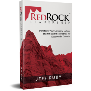 Redrock Leadership Transform Your Company Culture and Unleash the Potential for Exponential Growth