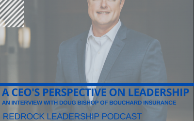 Episode #18 – A CEO's Approach to Leadership